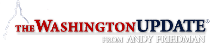 The Washington Update from Andy Friedman